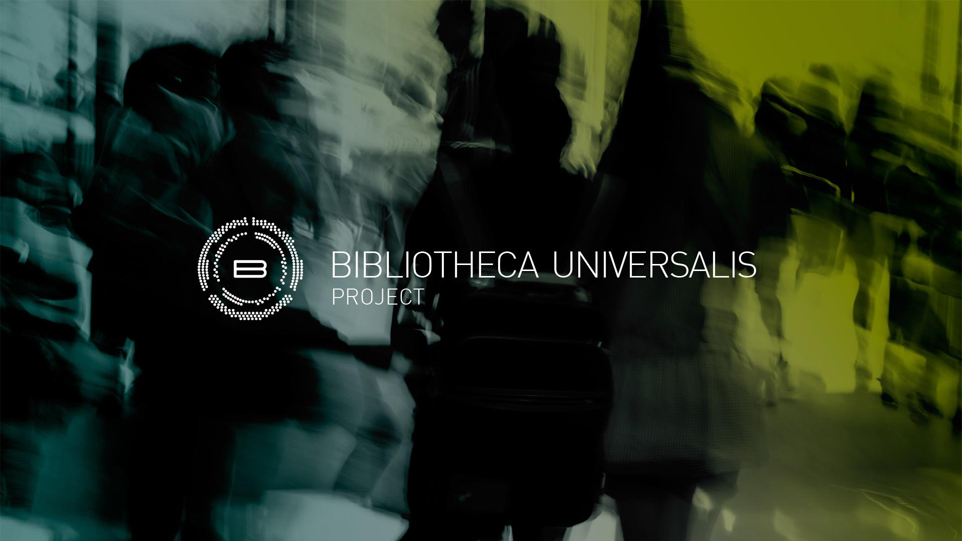 Bibliotheca Universalis Project